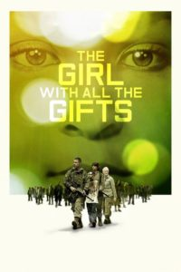 """Poster de la película """"The Girl with All the Gifts"""""""