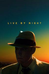 """Poster de la película """"Live by Night"""""""