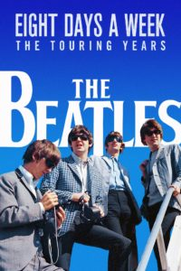 """Poster de la película """"The Beatles: Eight Days a Week - The Touring Years"""""""