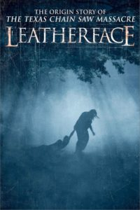 "Poster de la película ""Leatherface"""