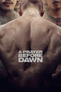 "Poster de la película ""A Prayer Before Dawn"""