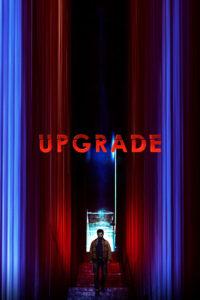 """Poster de la película """"Upgrade"""""""