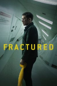 "Poster de la película ""Fractured"""