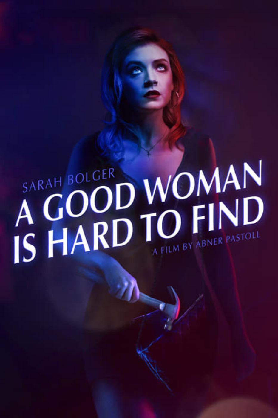 A Good Woman is Hard to Find: saliendo del pozo a la fuerza