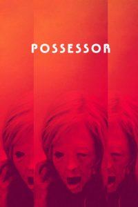 """Poster de la película """"Possessor"""""""