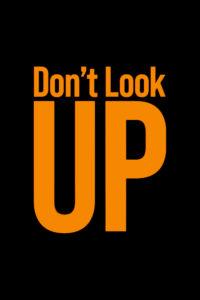 """Poster de la película """"No mires arriba"""""""