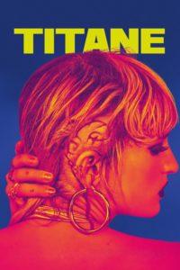 "Poster de la película ""Titane"""